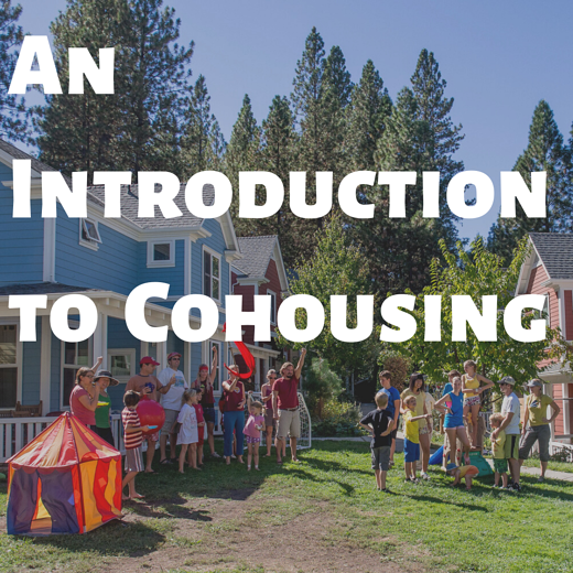 An Introduction to Cohousing